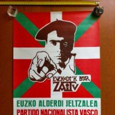 """Carteles Políticos: POSTER POLITICO VASCO PNV 1977 """"EUZKADIK BEAR ZAITU"""" SOLICITANDO AFILIACIÓN AL PARTIDO. Lote 295283488"""