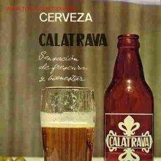 Carteles Publicitarios: CARTEL PUBLICIDAD DE CERVEZA CALATRAVA , ORIGINAL , RB. Lote 79793014