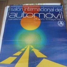 Carteles Publicitarios: POSTER SALON INTERNACIONAL DEL AUTOMOVIL-BARCELONA 24 ABRIL DE 1976. Lote 8031335