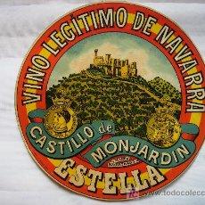 Carteles Publicitarios: ANTIGUA ETIQUETA PRINCIPIOS DEL XX. CASTILLO DE MONJARDIN, VINO LEGITIMO DE NAVARRA ESTELLA 31CMS. Lote 27506234
