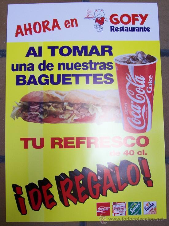 CARTEL PUBLICIDAD DE COCA-COLA GOFY RESTAURANTE BEBIDA COMIDA REFRESCO (Coleccionismo - Carteles Gran Formato - Carteles Publicitarios)
