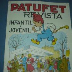 Carteles Publicitarios: CARTEL REVISTA PATUFET DE VENDA AQUI ANY 1968 TAMAÑO 480X340 DIBUIXA BATLLORI. Lote 10686619