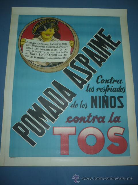 CARTEL POMADA ASPAIME ASPAIME CONTRA LA TOS TAMAÑO 1000X70 (Coleccionismo - Carteles Gran Formato - Carteles Publicitarios)