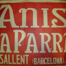 Carteles Publicitarios: CARTEL DE ANIS LA PARRA. BARCELONA. Lote 26618411