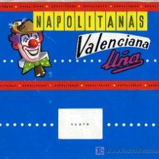 Carteles Publicitarios: ORIGINAL PINTADO A MANO , ETIQUETA ENVOLTORIO CHOCOLATES UÑA VALLADOLID, NAPOLITANAS VALENCIANAS. Lote 11658927