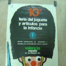 Carteles Publicitarios: CARTEL 10ª FERIA DEL JUGUETE Y ARTICULOS PARA LA INFANCIA - VALENCIA AÑO 1971. Lote 178557455