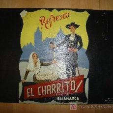 Carteles Publicitarios: CARTEL PUBLICITARIO EN MADERA DEL REFRESCO EL CHARRITO. SALAMANCA. REALIZACION DIEGUITO. BOCETO SAUR. Lote 25291696