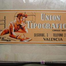 Carteles Publicitarios: PUBLICIDAD UNION TIPOGRAFICA CONRADO MARTINEZ Y CIA.- VALENCIA - LITOGRAFIA. Lote 90941025