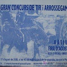 Carteles Publicitarios: TIRO I ARRASTRE XATIVA DEPORTE AUTOCTONO VALENCIANO. Lote 23190608