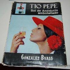 Affissi Pubblicitari: HOJA PUBLICITARIA ALCOHÓLICA DE JERÉZ TÍO PEPE ( GONZÁLEZ BYASS ). AÑOS 70.. Lote 20509025