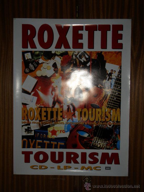 ROXETTE : TOURISM : EMI : 69 X 52 CMS (Coleccionismo - Carteles Gran Formato - Carteles Publicitarios)