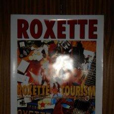 Carteles Publicitarios: ROXETTE : TOURISM : EMI : 69 X 52 CMS. Lote 26125778