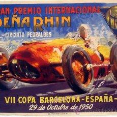 Carteles Publicitarios: CARTEL AUTOMOVILISMO PEÑA RHIN , PREMIO COPA ESPAÑA 1950 ,CIRCUITO PEDRALVES, AUTOMOVIL. Lote 23506462