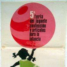 Carteles Publicitarios: CARTEL PUBLICIDAD 5ª FERIA DEL JUGUETE, ILUSTRADOR DAMIAN CONTRERAS, VALENCIA 1966. Lote 21762746