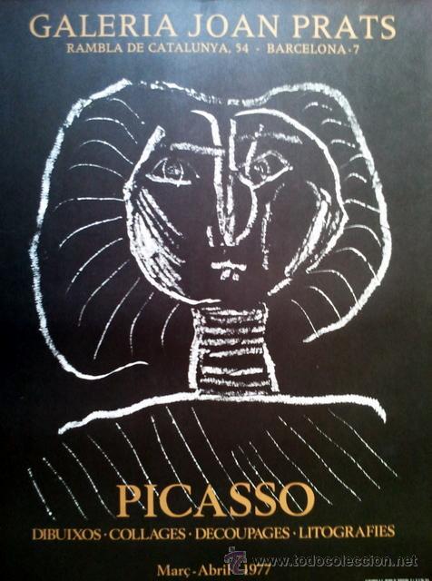 PICASSO, P. (1881-1973). CARTEL EXPOSICION. 1977. (Coleccionismo - Carteles Gran Formato - Carteles Publicitarios)