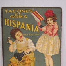Carteles Publicitarios: HISPANIA - TACONES DE GOMA- CARTON- MED.23X38 CM.- VER FOTOS-(CARTEL-36). Lote 25265856
