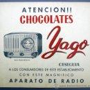 Carteles Publicitarios: CARTEL PUBLICITARIO DE CHOCOLATE. CHOCOLATES YAGO. CERVERA, LERIDA, SIN FECHA.. Lote 27750862