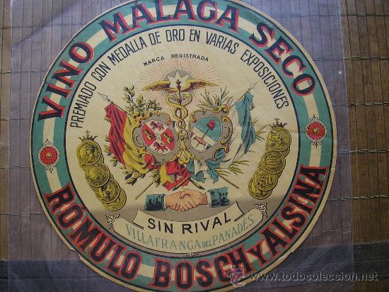 ETIQUETA VINO MALAGA SECO DE ROMULO BOSCH Y ALSINA VILAFRANCA DEL PANADES PENEDES 33 CM (Coleccionismo - Carteles Gran Formato - Carteles Publicitarios)