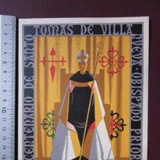 Carteles Publicitarios: TOMAS DE VILLA - IV CENTENARIO DE SANTO - AÑO 1955 - LITOGRAFIA. Lote 29835620