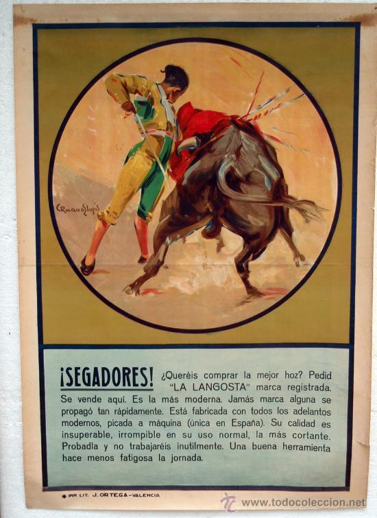 CARTEL PUBLICIDAD HOZ HOCES LA LANGOSTA SEGADORES , TEMA TOROS , ORIGINAL 77 X 110 CMS. RUANO LLOPIS (Coleccionismo - Carteles Gran Formato - Carteles Publicitarios)