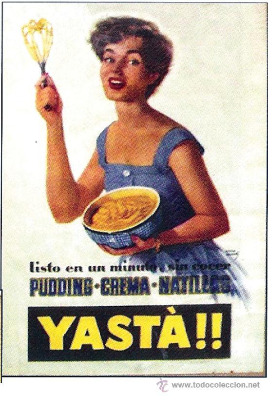 1955.- CARTEL PUBLICITARIO - PUDDING - CREMA - NATILLAS -YASTÁ. DIBUJO POR RIERA ROJAS. 34 X 49,5 CM (Coleccionismo - Carteles Gran Formato - Carteles Publicitarios)