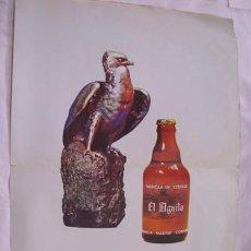 Carteles Publicitarios: CERVEZA EL ÁGUILA. 1963. Lote 32787282