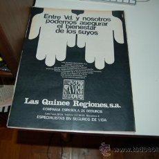 Carteles Publicitarios: HOJA PUBLICITARIA DE LAS QUINCE REGIONES S.A. ( SEGUROS ). 1973. Lote 33140169