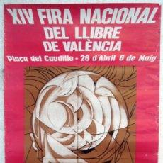 Carteles Publicitarios: CARTEL PUBLICIDAD FERIA NACIONAL DEL LIBRO VALENCIA 1979, ORIGINAL , RENAU. Lote 33401119