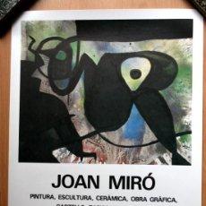 Carteles Publicitarios: JOAN MIRO - 1982 - PINTURA - ESCULTURA - OBRA GRAFICA - TAPISEERIA - TEATRE . Lote 34399052