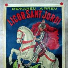 Carteles Publicitarios: CARTEL LICOR SANT JORDI, ENRIC LLADO, ARENYS DE MUNT, BARCELONA - AÑOS 1930 - LITOGRAFIA. Lote 152737609