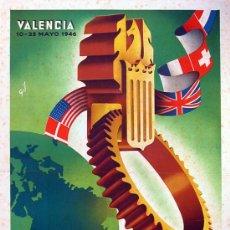 Carteles Publicitarios: CARTEL FERIA MUESTRAS VALENCIA 1946. 43X65 CM. LITOGRÁFICO DE ÉPOCA. . PUBLICIDAD. Lote 37089608