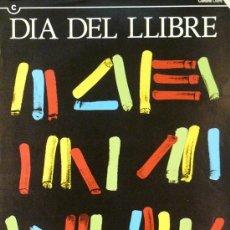 Carteles Publicitarios: CARTEL DIA DEL LLIBRE 1993. Lote 37652111