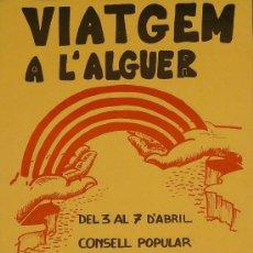 Carteles Publicitarios: CARTEL VIATGEM A L'ALGUER. Lote 194871348