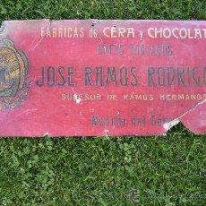 Carteles Publicitarios: FABRICAS DE CERA Y CHOCOLATES JOSE RAMOS RODRIGUEZ MEDINA DEL CAMPO AÑOS 20 MED 47X21. Lote 38584197