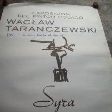 Carteles Publicitarios: POSTER, CARTEL DE LA EXPO DEL PINTOR POLACO WACLAW TARANCZEWSKI -SALA SYRA BARCELONA. Lote 38599389