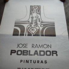 Carteles Publicitarios: POSTER, CARTEL EXPO DE PINTURAS DE JOSE RAMON POBLADO - LA CASA DEL SIGLO XV SEGOVIA, JUNIO 1971. Lote 38599549
