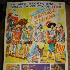 Carteles Publicitarios: CARTEL ÁLBUM HECHOS FAMOSOS DE LA HISTORIA DE ESPAÑA,FHER,ORIGINAL,,VER LA FOTO. Lote 38654030
