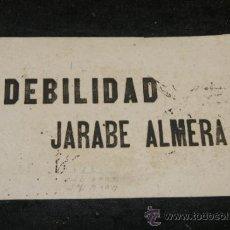 Carteles Publicitarios: ANTIGUO CARTEL PUBLICITARIO ORIGINAL, DEBILIDAD JARABE ALMERA. Lote 39259606