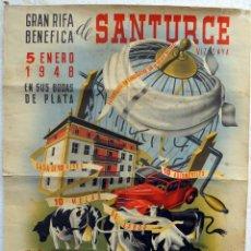 Carteles Publicitarios: CARTEL PUBLICIDAD, RIFA BENEFICA DE SANTURCE, VIZCAYA, 1948 ,AUTOMOVILES ,MARTINEZ ORTIZ , ORIGINAL. Lote 39371759