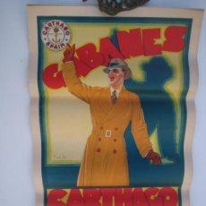 Carteles Publicitarios: GABANES CARTHAGO, CARTEL ORIGINAL (58 CM X 33,5 CM.) DE LOS AÑOS 30 EN BUENÍSIMO ESTADO.. Lote 222190127