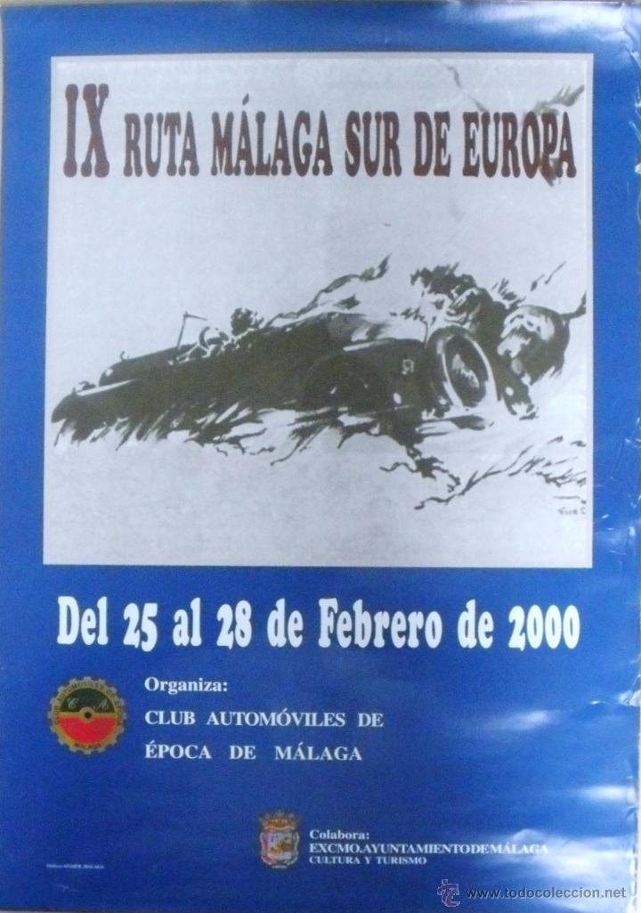 CARTEL POSTER RALLY DE COCHES ANTIGUOS IX RUTA MALAGA SUR DE EUROPA 2000 (Coleccionismo - Carteles Gran Formato - Carteles Publicitarios)