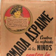 Carteles Publicitarios: POMADA ASPAIME CONTRA LOS RESFRIADOS DE LOS NIÑOS. CONTRA LA TOS. Lote 41215420