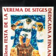 Carteles Publicitarios: CARTEL 31 FIESTA DE LA VENDIMIA DE SITGES DEDICADA A FINLANDIA, AÑO 1992. Lote 41899020
