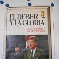 Carteles Publicitarios: J.F. KENNEDY - CARTEL PUBLICITARIO - TESTAMENTO POLITICO - LITOGRAFICO. Lote 44842506