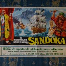 Carteles Publicitarios: MAGNIFICO CARTEL CIRCUO RUSO SOBRE HIELO, SANDOKAN JEREZ CADIZ 1977 - 69 X 42,5 CM. Lote 45025505