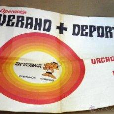 Carteles Publicitarios: CARTEL DEPORTIVO, CAMPAÑA MANTENTE EN FORMA, CONTAMOS CONTIGO, VERANO MAS DEPORTE, 1972. Lote 45954363