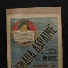 Carteles Publicitarios: POMADA ASPAIME -CONTRA RESFRIADOS DE LOS NIÑOS Y CONTRA LA TOS. Lote 45995673