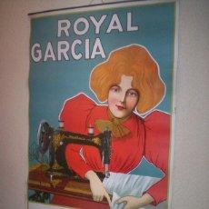 Carteles Publicitarios: PRECIOSO Y RARO CARTEL MODERNISTA MAQUINA COSER ROYAL GARCIA SEÑORA VESTIDO MODERNISMO. Lote 46549511