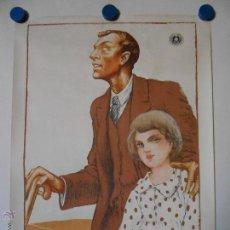 Carteles Publicitarios: CARTEL ORIGINAL LA CEGUERA ES EVITABLE - ILUSTRA RIGOBERTO SOLER - 1930. Lote 47166424