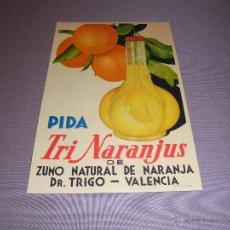 Carteles Publicitarios: ANTIGUO CARTEL CARTON , PIDA TRINARANJUS DE ZUMO NATURAL DE NARANJA DR. TRIGO - VALENCIA LITG. S.DUR. Lote 47431968